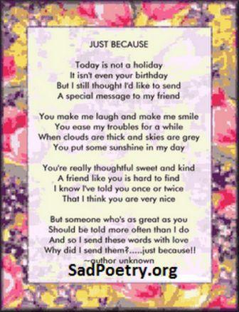Just because | Friendship Poems